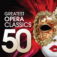 Různí interpreti – 50 Greatest Opera Classics
