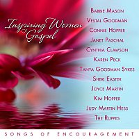 Různí interpreti – Inspiring Women Of Gospel Music: Songs Of Encouragement