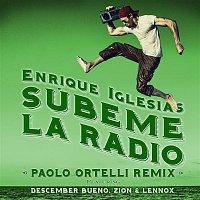 Enrique Iglesias, Descemer Bueno, Zion, Lennox – SUBEME LA RADIO (Paolo Ortelli Remix)