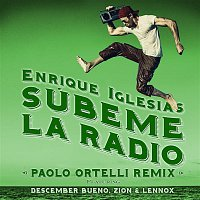 Enrique Iglesias, Descemer Bueno, Zion & Lennox – SUBEME LA RADIO (Paolo Ortelli Remix)