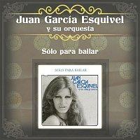 Juan García Esquivel – Sólo para Bailar