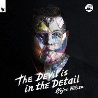 Orjan Nilsen – The Devil Is in the Detail