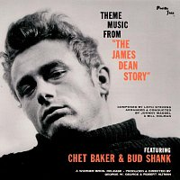 "Chet Baker, Bud Shank – Theme Music From ""The James Dean Story"" [Remastered]"
