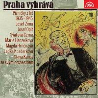 Sláva Kunst se svým orchestrem – Praha vyhrává. Písničky z let 1935 - 1945
