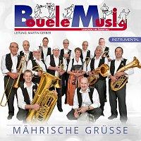 Bouelemusig – Mahrische Grusze