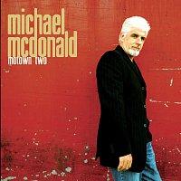Michael McDonald – Motown II