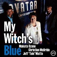"Makoto Ozone, Christian McBride, Jeff ""Tain"" Watts – My Witch's Blue"