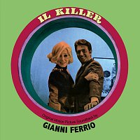Gianni Ferrio – Il killer [Original Motion Picture Soundtrack]