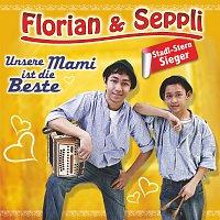 Florian & Seppli – Unsere Mami ist die Beste