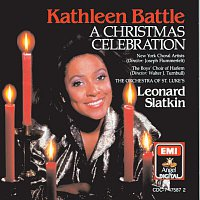 Kathleen Battle, Leonard Slatkin, Boys Choir Of Harlem, Orchestra Of St. Lukes – A Christmas Celebration
