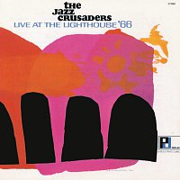 The Jazz Crusaders – Live At The Lighthouse '66 [Live]