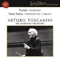 "Arturo Toscanini, Camille Saint-Saens, George Cook, Joseph Kahn, NBC Symphony Orchestra – Franck: Symphony in D Minor, FWV 48 - Saint-Saens: Symphony No. 3 in C Minor, Op. 78 ""Organ"""