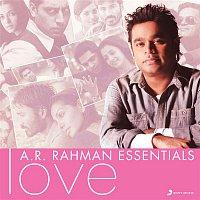 A.R. Rahman – A.R. Rahman Essentials (Love)