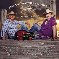 Různí interpreti – Bellamy Brothers & Friends (Across The Sea)