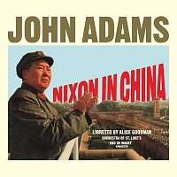 John Adams – Nixon In China