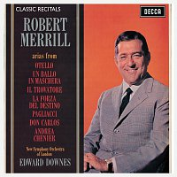 Robert Merrill, The New Symphony Orchestra Of London, Sir Edward Downes – Robert Merrill : Classic Recital