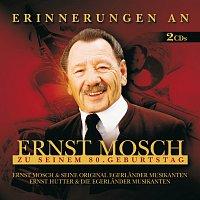 Ernst Mosch und seine Original Egerlander Musikanten – Erinnerungen An Ernst Mosch Zu Seinem 80. Geburtstag