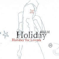 Billie Holiday – Billie Holiday For Lovers