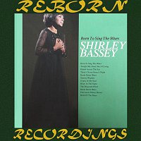 Shirley Bassey – Born To Sing The Blues (HD Remastered)