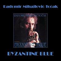 Radomir Mihajlovic Tocak – Byzantine blue