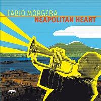 Fabio Morgera – Neapolitan Heart with Bonus Track