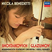 Nicola Benedetti, Bournemouth Symphony Orchestra, Kirill Karabits – Shostakovich: Violin Concerto No.1; Glazunov: Violin Concerto