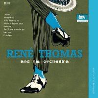 René Thomas – And His Orchestra