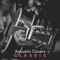 Různí interpreti – Acoustic Covers Classic