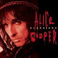 Alice Cooper – Alice Cooper Classicks