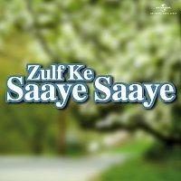 Různí interpreti – Zulf Ke Saaye Saaye