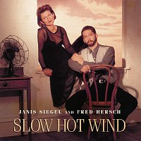 Janis Siegel, Fred Hersch – Slow Hot Wind