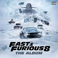 Various Artists.. – Fast & Furious 8: The Album