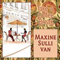 Maxine Sullivan – Take a Coffee Break