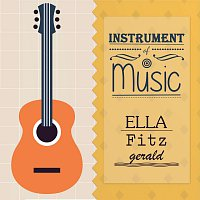 Ella Fitzgerald – Instrument Of Music