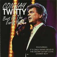 Conway Twitty – Best Of The Early Years