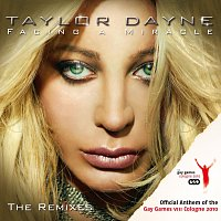 Taylor Dayne – Facing A Miracle - The Remixes (Official Anthem Of The Gay Games VIII Cologne 2010)