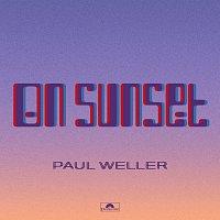 Paul Weller – On Sunset [Deluxe]