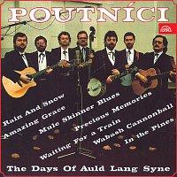 Poutníci – The Days Of Auld Lang Syne
