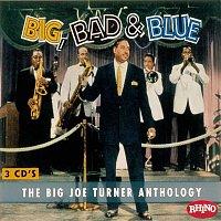 Joe Turner – Big Bad & Blue - The Joe Turner Anthology