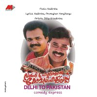 Nadirshah, Martin, Pradeep Babu – Delhi To Pakistan: Comedy Express