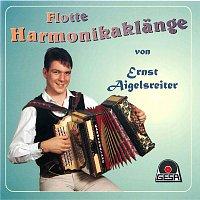 Ernst Aigelsreiter – Flotte Harmonikaklange