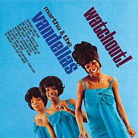 Martha & The Vandellas – Watchout!