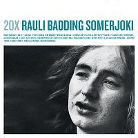 Rauli Badding Somerjoki – 20X Rauli Badding Somerjoki