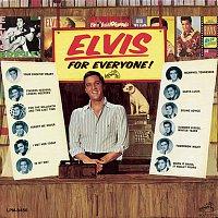 Elvis Presley – Elvis Is for Everyone