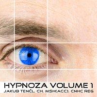Jakub Tencl – Hypnóza Volume 1