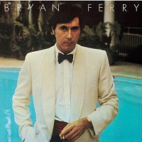Bryan Ferry – Another Time, Another Place [Remastered 1999]