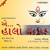 Vinod Rathod, Kishore Manraja, Lalitya Munshaw, Anup Jalota – Aye Halo Raas