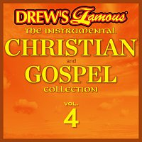 The Hit Crew – Drew's Famous The Instrumental Christian And Gospel Collection [Vol. 4]