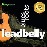 Leadbelly – 7 days Presents: Leadbelly - Blues Roots