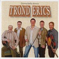 Trond Erics – Donna Bella Donna